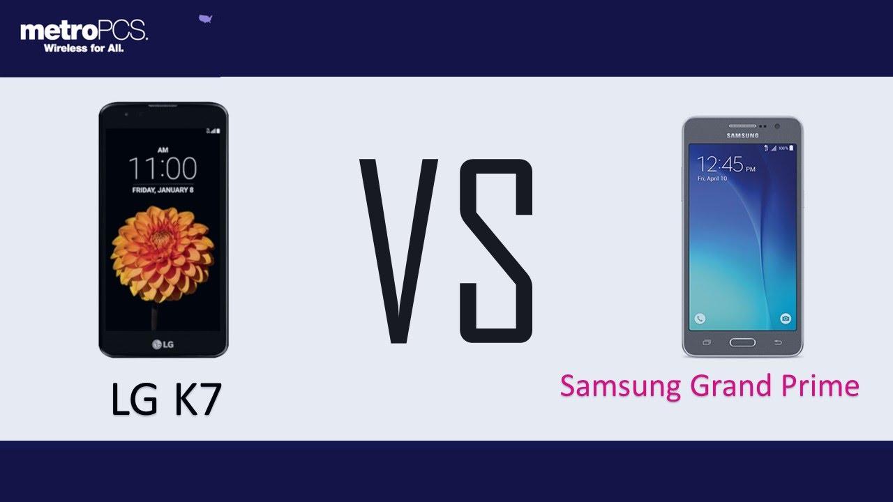 Lg K7 Vs Samsung Grand Prime For Metropcs Galaxy Note 6
