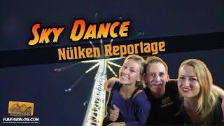 Sky Dance Nülken | Funfair Blog #71 [HD]