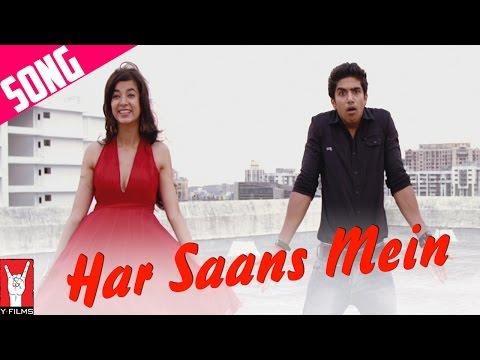 Har Saans Mein Song | Mujhse Fraaandship Karoge | Saqib Saleem | Saba Azad | Raghu Dixit