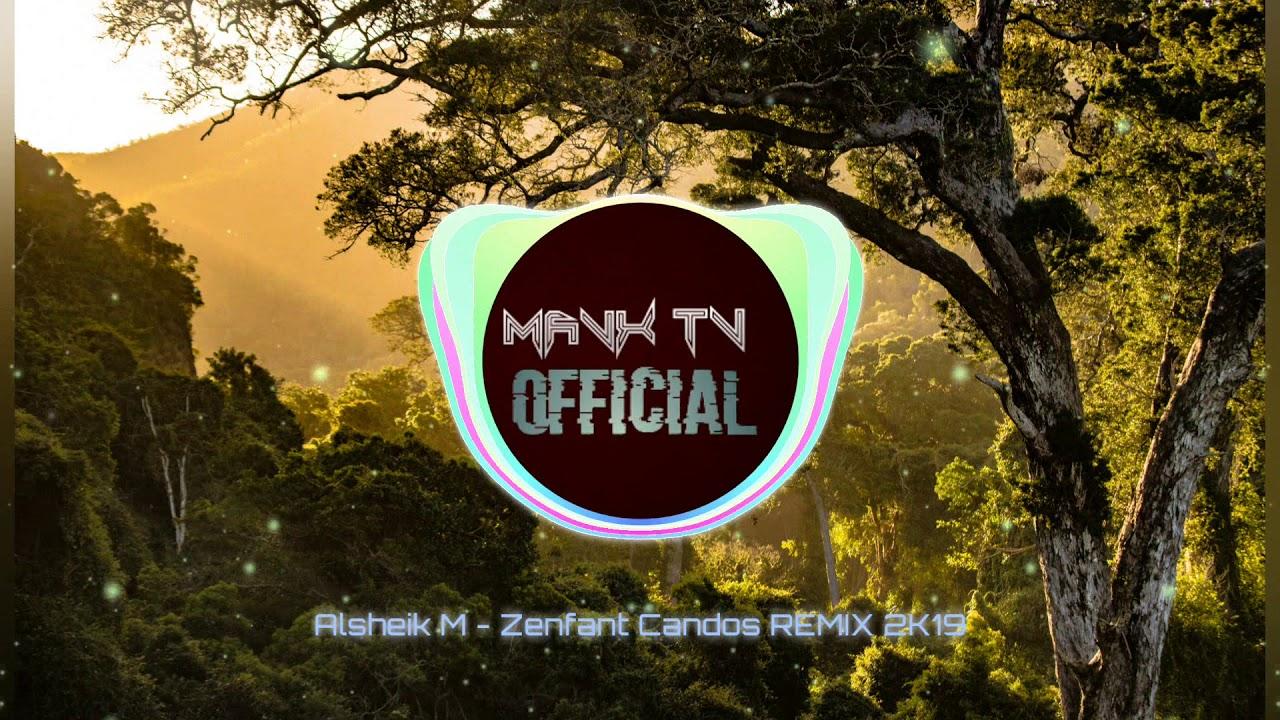 Download ALSHEIK M - ZENFANT CANDOS 2K19!