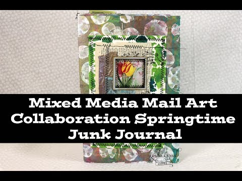 Mixed Media Mail Art Collaboration Springtime Junk Journal
