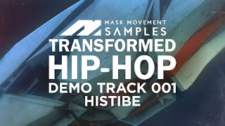 Transformed Hip Hop by Mask Movement Samples - Twisted Hip Hop Loops Samples