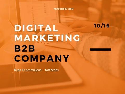 Digital Marketing Untuk Perusahaan B2B