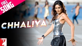 Repeat youtube video Chhaliya - Full Song | Tashan | Kareena Kapoor