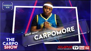 The Carpo Show | Episode1 | Ca…