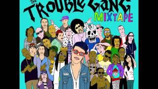 trouble-andrew-the-troube-gang-mixtape-full-album