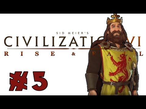 Civilization VI: Rise and Fall! -- SCOTLAND -- Part 5