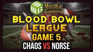 Blood Bowl League Game 5 - Chaos vs Norse