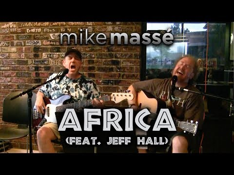 Africa acoustic Toto   Mike Massé and Jeff Hall