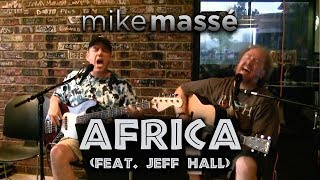 Africa (acoustic Toto cover) - Mike Massé and Jeff Hall Video