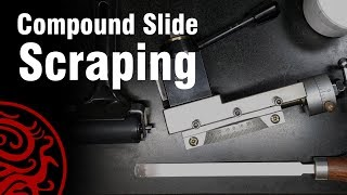 MIni Lathe Upgrade | Compound Slide Scraping