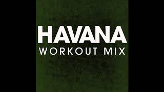 Havana (Workout Remix)