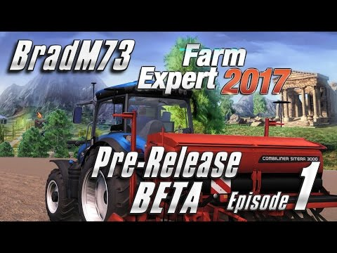 Farm Expert 2017 - Episode 1 -  Pre-Release Beta - All that weather!!!