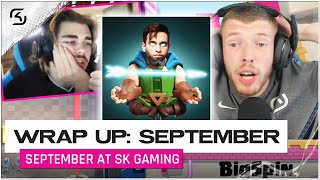 SEPTEMBER AT SK GAMING | WRAP UP