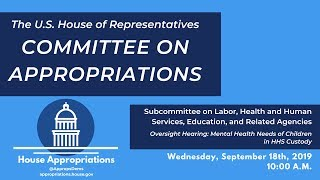 Oversight Hearing: Mental Health Needs of Children in HHS Custody (EventID=109932))