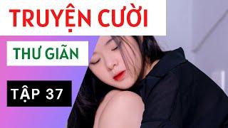 Truyện Cười Việt Nam Và Thế Giới Chọn Lọc P37.