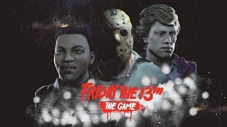 Friday the 13th the game:2,000 Subs i will go live with the video camera part3 LET THE GAMES BEGIN