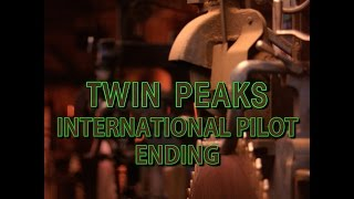 Twin Peaks: International Pilot Ending