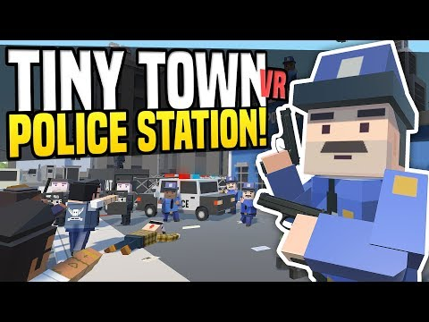 ZOMBIES ATTACK POLICE STATION - Tiny Town VR Suggestions #5   Zombie Apocalypse! (HTC Vive Gameplay)