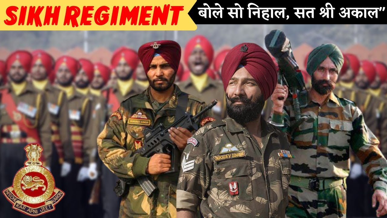 Sikh Regiment - Bravest Regiment Of Indian Army | Indian Army Regiment