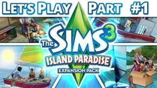 Let's Play The Sims 3 - Island Paradise - Part 1