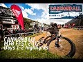 Cannonball MTB Festival 2017, Day 1- 3 Highlights