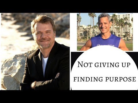 Not Giving Up & Finding Purpose - With Steven Klein