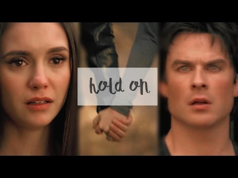● Damon & Elena|| Hold On [8x16] ●