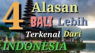 Ini alasannya mengapa Bali (pulau Dewata) lebih terkenal daripada Indonesia