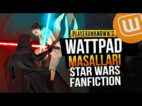 WATTPAD ve PUBG // AĞIR CRINGE! - Star Wars Fanfic - Kylorey Trash // Playerunknown's Battlegrounds