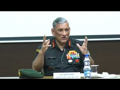 Changing Security Environment: The Role of Indian Army - General Bipin Rawat, COAS