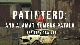 PATINTERO: ANG ALAMAT NI MENG PATALO (2015) - Official Trailer - Coming-of-age Dramedy