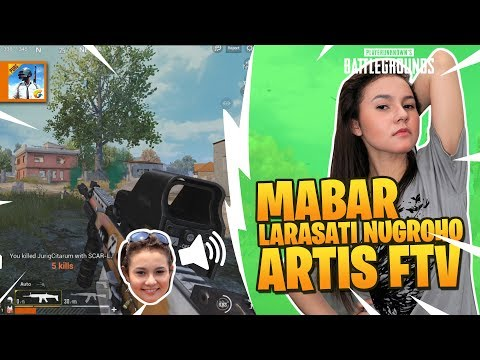 download MAIN BARENG ARTIS FTV LARASATI NUGROHO - PUBG MOBILE