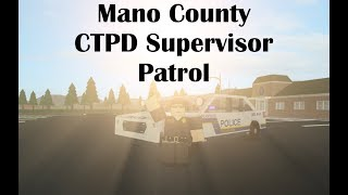 LIVE | ROBLOX | Mano County CTPD #7 | Patrolling as a Supervisor!