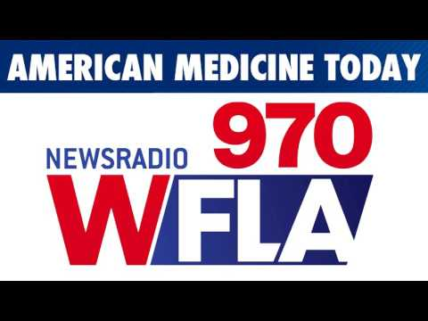 American Medicine Today - Dr. Lox on Newsradio 970 WFLA
