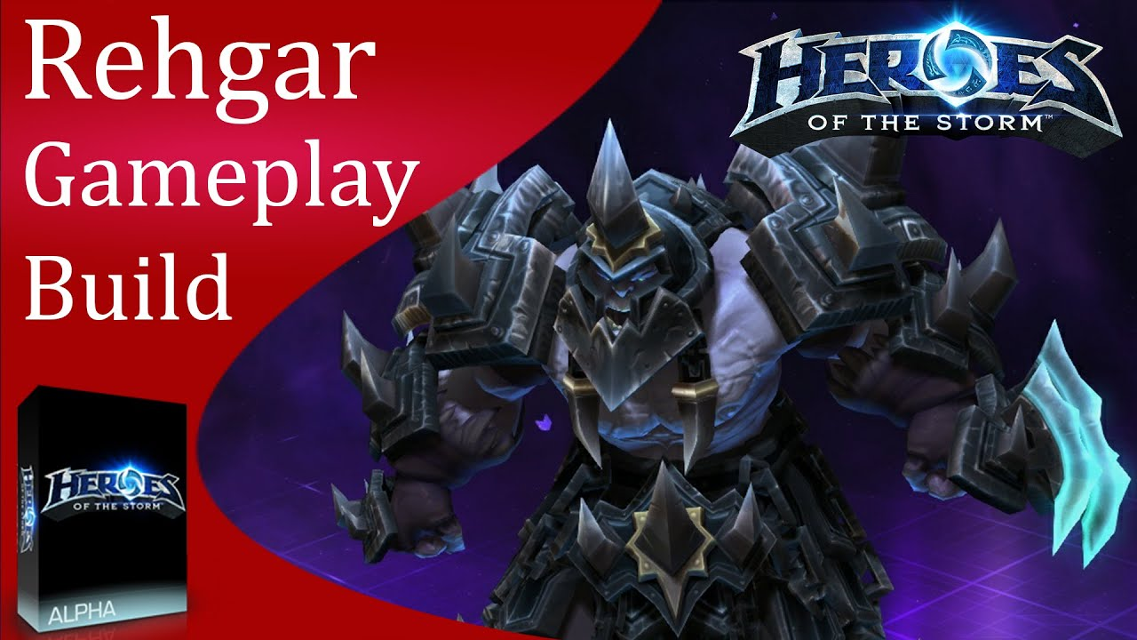 Build Rehgar Heroes Of The Storm