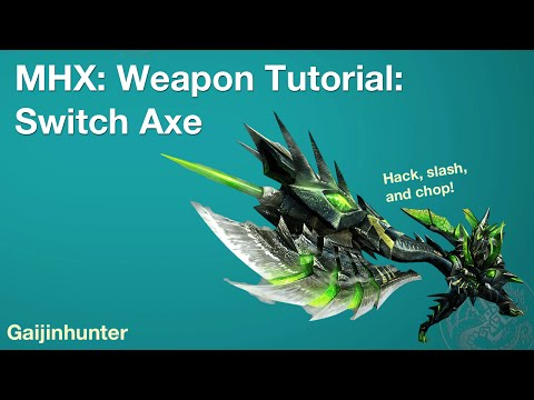Monster Hunter Generations (MHX): Switch Axe Tutorial