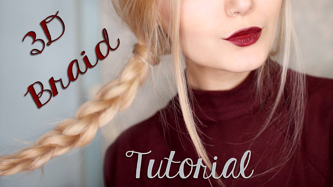 Hairstyles With Braids Tumblr: Easy 3D Braid Hair Tutorial For School