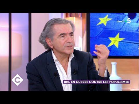 BHL en guerre contre les populismes - C à Vous - 28/02/2019