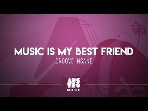Groove Insane -  Is My Best Friend Austro Selections: The Breeze