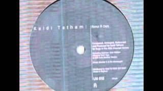 Kaidi Tatham - Armz R Deh