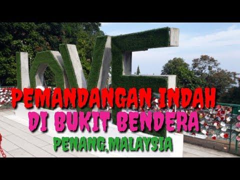 vlog-di-bukit-bendera  penang-hill  pulau-pinang  malaysia-holiday