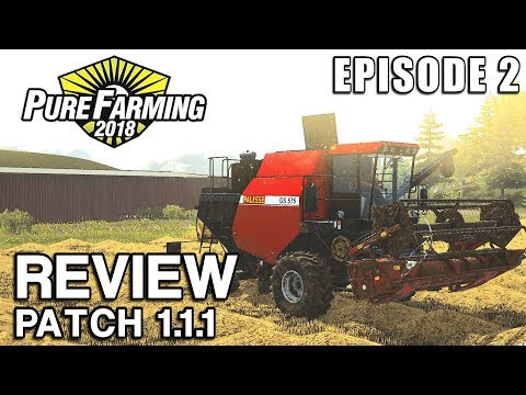 MY HONEST OPINION of Pure Farming 2018 v1.1.1 | Let's Play Episode 2