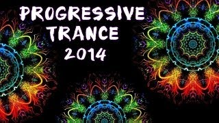 Best Progressive Trance Mix 2014