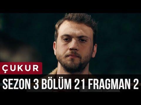 Çukur 3.Sezon 21.Bölüm 2.Fragman
