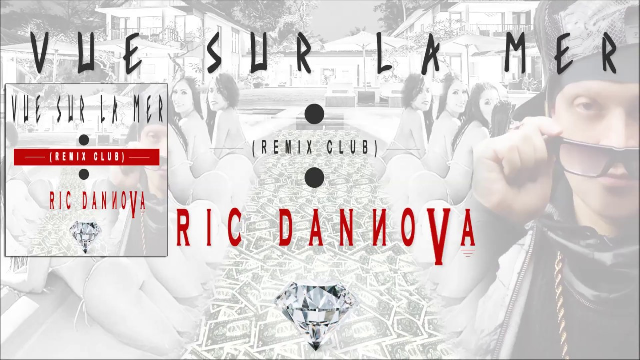 RIC DANNOVA - VUE SUR LA MER - AFROTRAP _ TOP 11  (Remix Club) - [Official Audio]