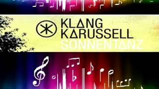 Klangkarussell - Sonnentanz 15 Minuten Version HQ