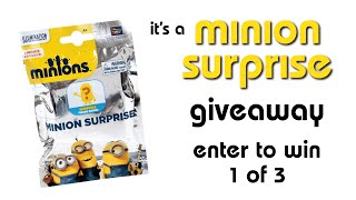 MINION SURPRISE PACK GIVEAWAY: 3 chances to win CLOSED