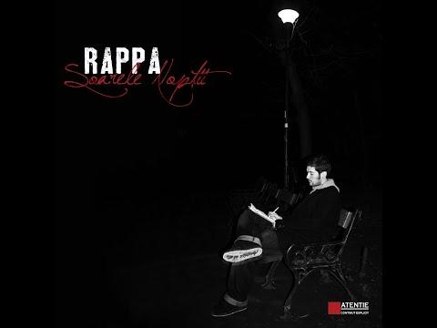 RAPPA - Soarele Nopții (cu Leasă Dragoș și Mugurel Grasu) [Soarele Nopții / 2011]