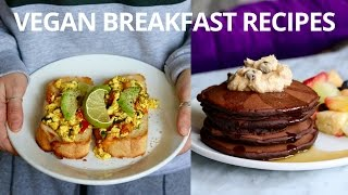 VEGAN BREAKFAST RECIPES FOR THE WEEKEND